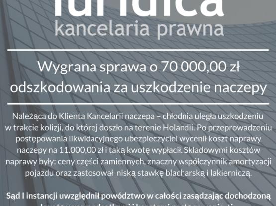 70 000,00 zł odszkodowania za uszkodzenie naczepy